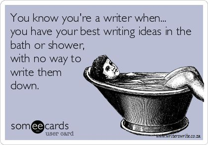 You know your a writer when...
