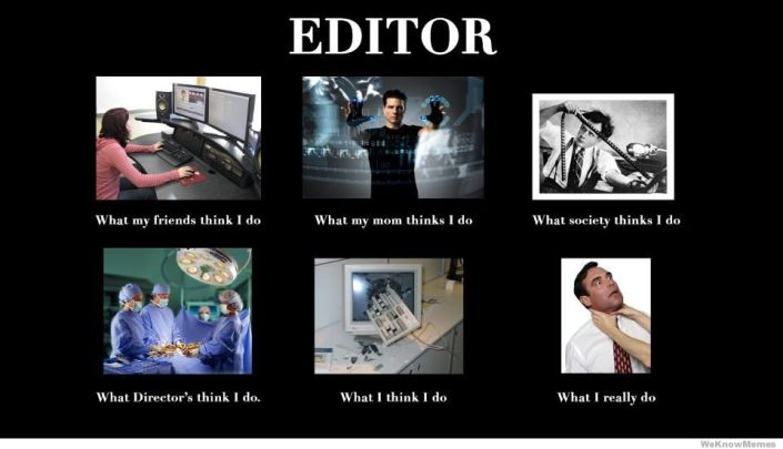 editor-what-my-friends-think-i-do