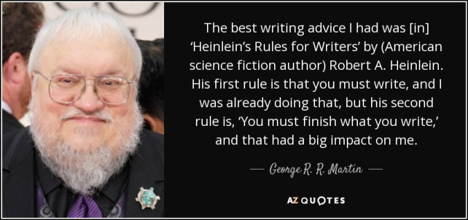 quote-the-best-writing-advice-i-had-was-in-heinlein-s-rules-for-writers-by-american-science-george-r-r-martin-102-19-86